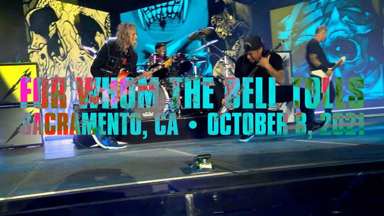 For Whom the Bell Tolls (Sacramento, CA - October 8, 2021)