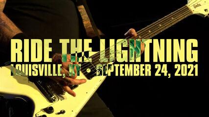 Ride the Lightning (Louisville, KY - September 24, 2021)