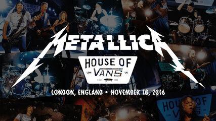 Live at House of Vans - London, England - November 18, 2016