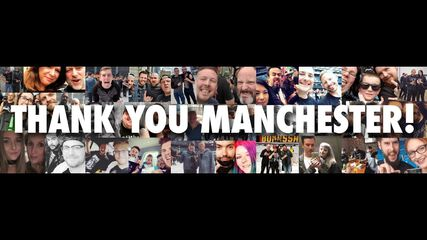 Thank You, Manchester!