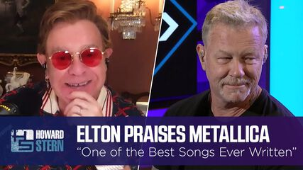 "Elton John Calls This Metallica Track ""One of the Best Songs Ever Written"" (The Howard Stern Show - September 9, 2021)"