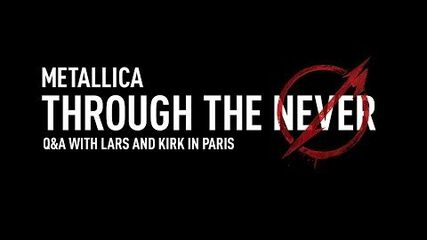 Q&A with Lars and Kirk in Paris