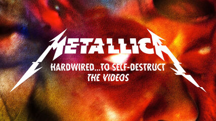 Hardwired...To Self-Destruct: The Videos