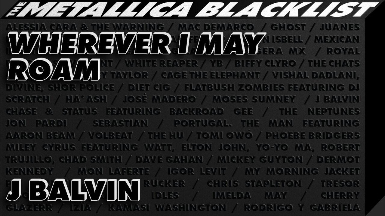J Balvin - Wherever I May Roam