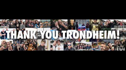 Thank You, Trondheim!